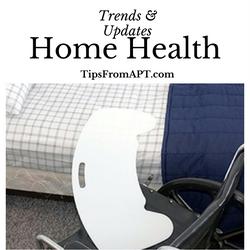 Trends & Updates: Home Health